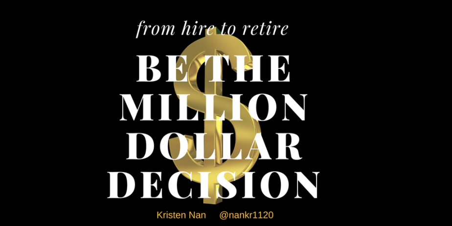 Be the Million Dollar Decision