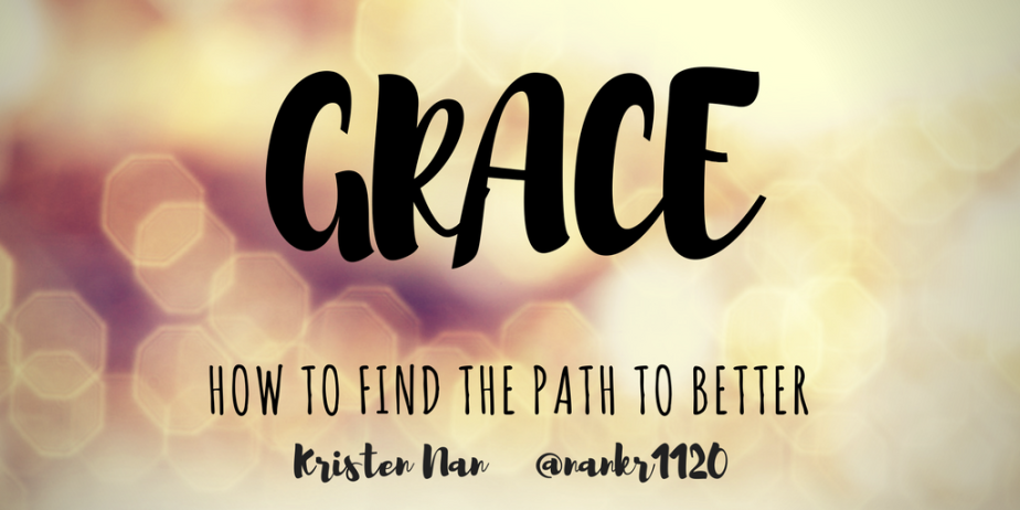 GRACE: How to Find the Path to BETTER
