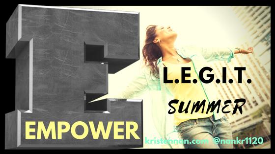 L.E.G.I.T. Summer- EMPOWER