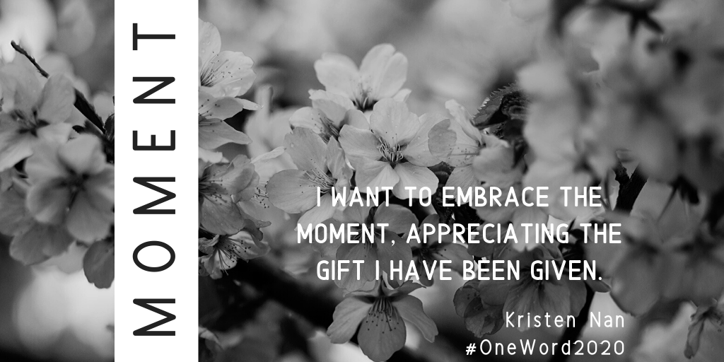 #OneWord2020: MOMENT
