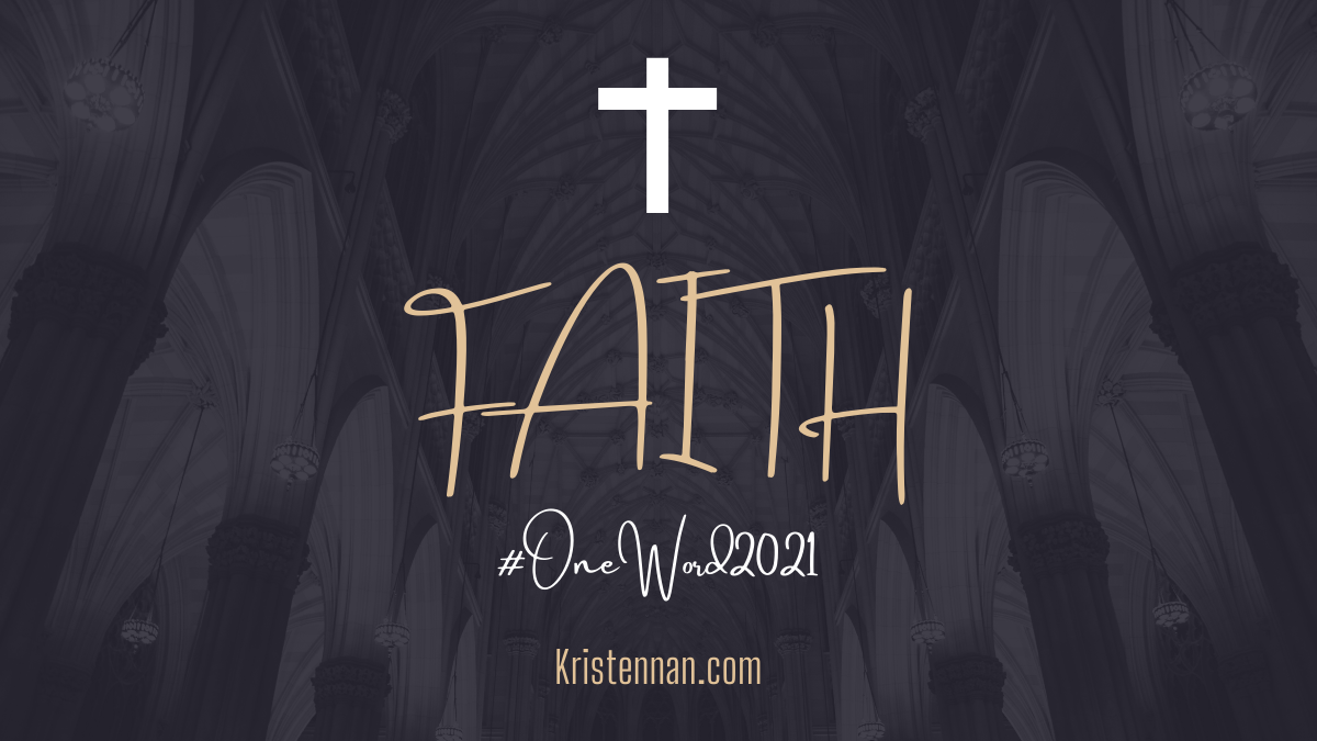 FAITH: #OneWord2021
