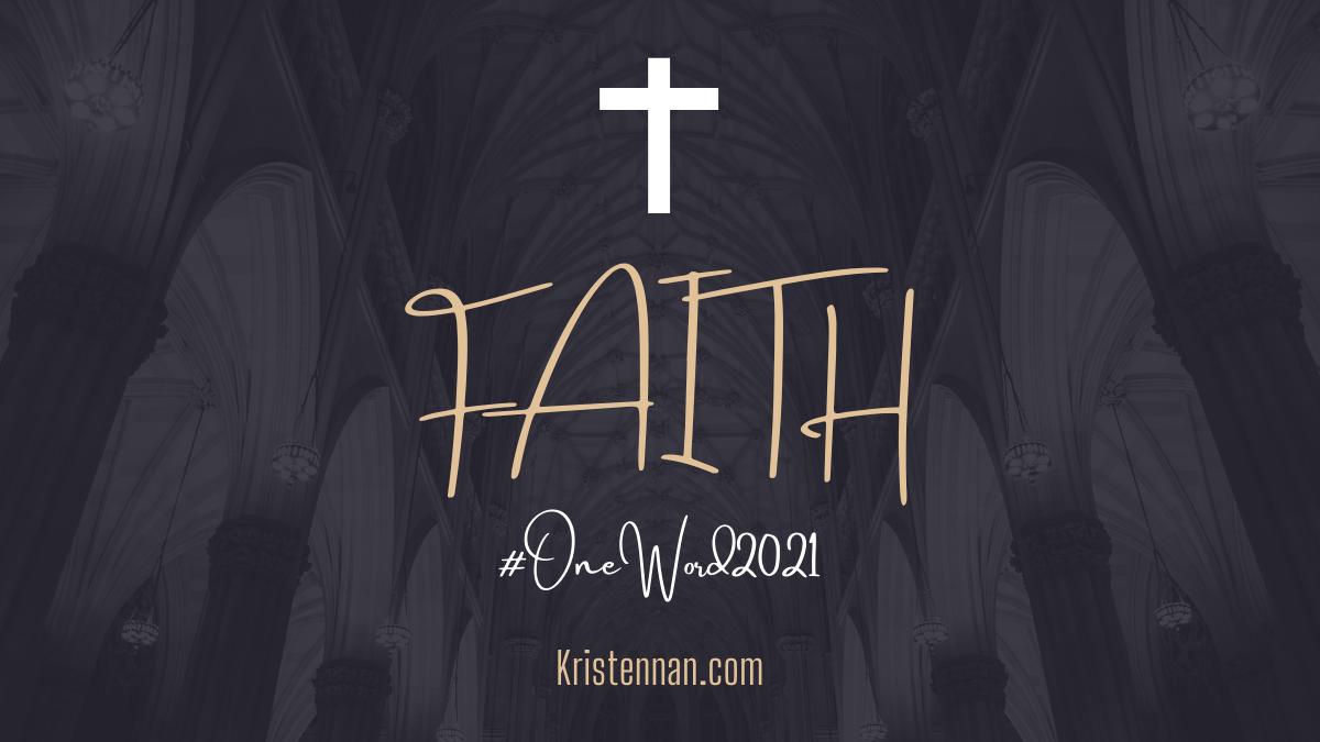 FAITH: #OneWord2021